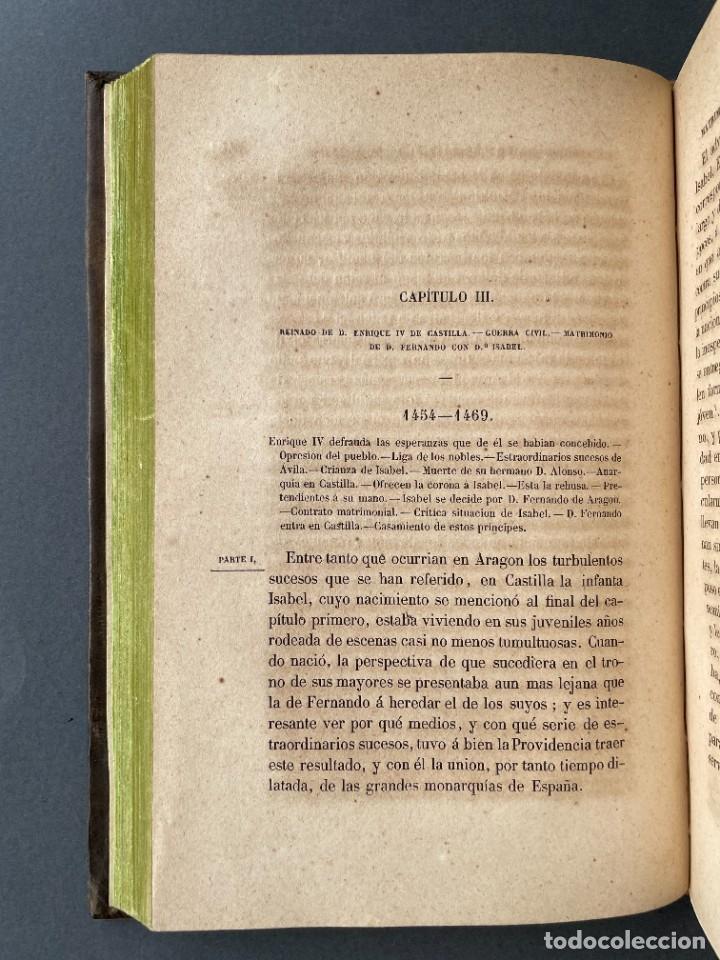 Libros antiguos: 1845 - Historia del Reinado de los Reyes Católicos Don Fernando y Doña Isabel - Reconquista - Descub - Foto 11 - 259774795