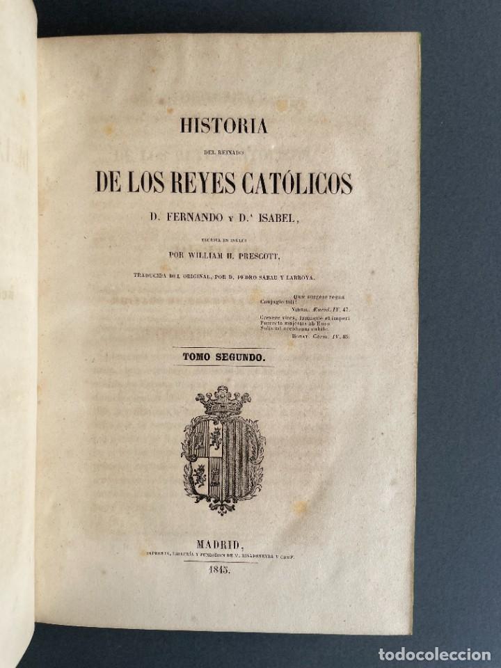 Libros antiguos: 1845 - Historia del Reinado de los Reyes Católicos Don Fernando y Doña Isabel - Reconquista - Descub - Foto 16 - 259774795