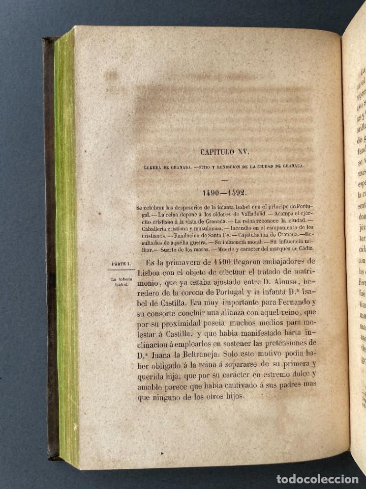 Libros antiguos: 1845 - Historia del Reinado de los Reyes Católicos Don Fernando y Doña Isabel - Reconquista - Descub - Foto 20 - 259774795