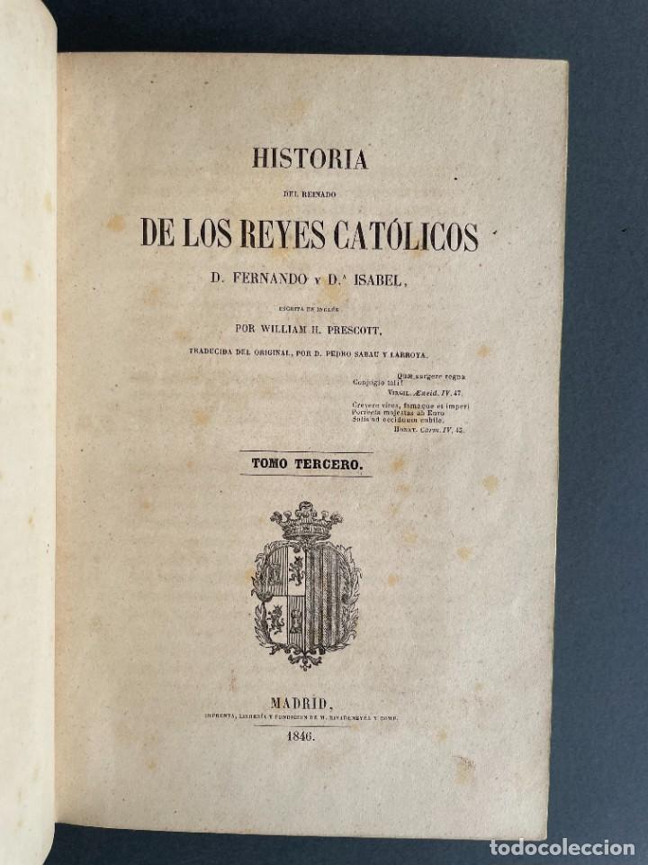 Libros antiguos: 1845 - Historia del Reinado de los Reyes Católicos Don Fernando y Doña Isabel - Reconquista - Descub - Foto 24 - 259774795