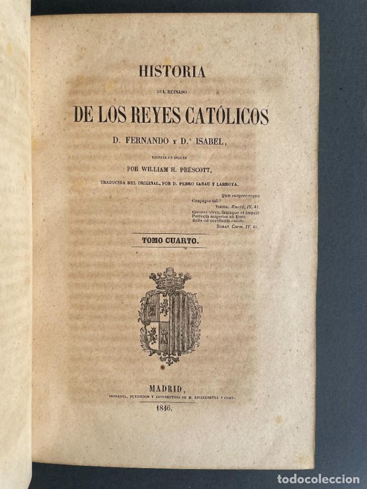 Libros antiguos: 1845 - Historia del Reinado de los Reyes Católicos Don Fernando y Doña Isabel - Reconquista - Descub - Foto 30 - 259774795