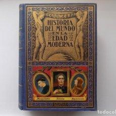 Libros antiguos: LIBRERIA GHOTICA. EDUARDO IBARRA. HISTORIA DEL MUNDO EN LA EDAD MODERNA.RENACIMIENTO.1935.ILUSTRADO. Lote 260322105