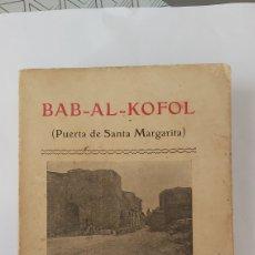 Libros antiguos: BAB-AL-KOFOL PUERTA DE SANTA MARGARITA. REGALO DE TOMÁS VILA MAYOL. PALMA DE MALLORCA. Lote 260399075