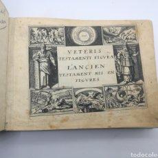 Libros antiguos: 233 GRABADOS VETERIS TESTAMENTI FIGURAE L'ANCIENT Y NOVI TESTAMNETI AÑO 1652. Lote 260800650