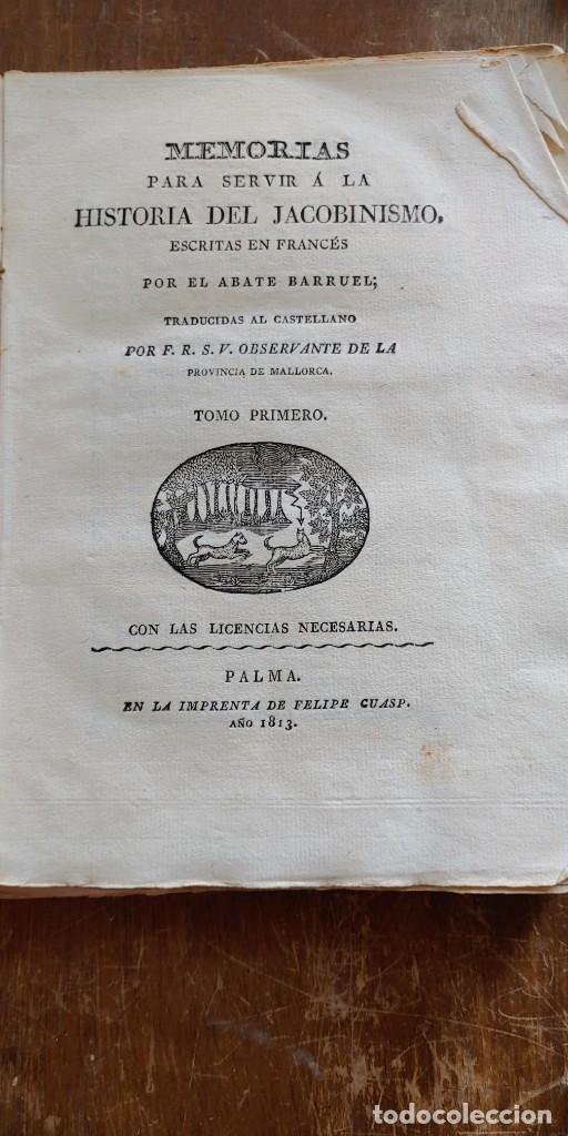 MEMORIAS PARA SERVIR A LA HISTORIA DEL JACOBINISMO/TOMO PRIMERO /MALLORCA 1813, PYMY X (Libros antiguos (hasta 1936), raros y curiosos - Historia Antigua)