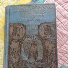Libros antiguos: LOS EXPLORADORES ESPAÑOLES EN EL SIGLO XVI. CHARLES F. LUMMIS. SEGUNDA EDICIÓN 1916.. Lote 261991605