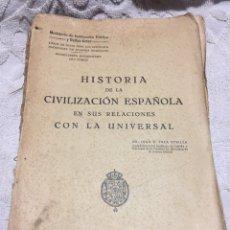 Libros antiguos: HISTORIA DE LA CIVILIZACIÓN ESPAÑOLA. Lote 262010715