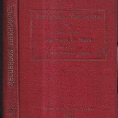 Libros antiguos: RECUERDOS MARROQUIES DEL MORO VIZCAÍNO - JOSÉ MARÍA DE MURGA, EL HACH MOHAMED EL BAGDADY- 1913. Lote 262431885