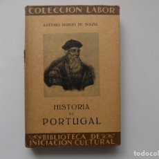 Libros antiguos: LIBRERIA GHOTICA. ANTONIO SERGIO DE SOUSA. HISTORIA DE PORTUGAL. 1929. LABOR. MUY ILUSTRADO.. Lote 263031380