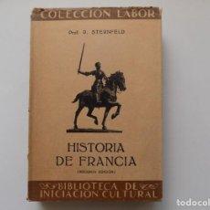 Libros antiguos: LIBRERIA GHOTICA. R. STERNFELD. HISTORIA DE FRANCIA. LABOR 1935. MUY ILUSTRADO.. Lote 263203495