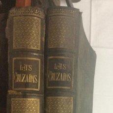 Libros antiguos: HISTORIA DE LAS CRUZADAS. 2 TOMOS. POR M. MICHAUD. ILUSTRADA GUSTAVO DORE. ED. MONTANER Y SIMON 1886. Lote 263593155