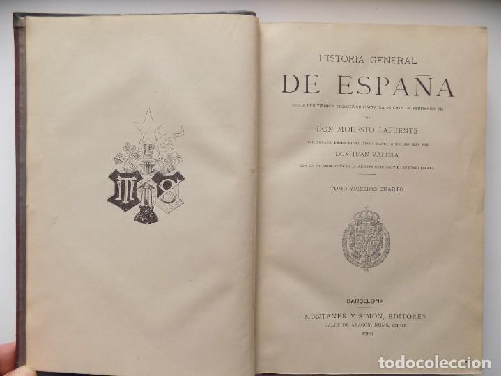 Libros antiguos: LIBRERIA GHOTICA. LUJOSA EDICIÓN DE LAFUENTE.HISTORIA DE ESPAÑA.1890.MONTANER Y SIMON. XXIV.GRABADOS - Foto 3 - 263694145
