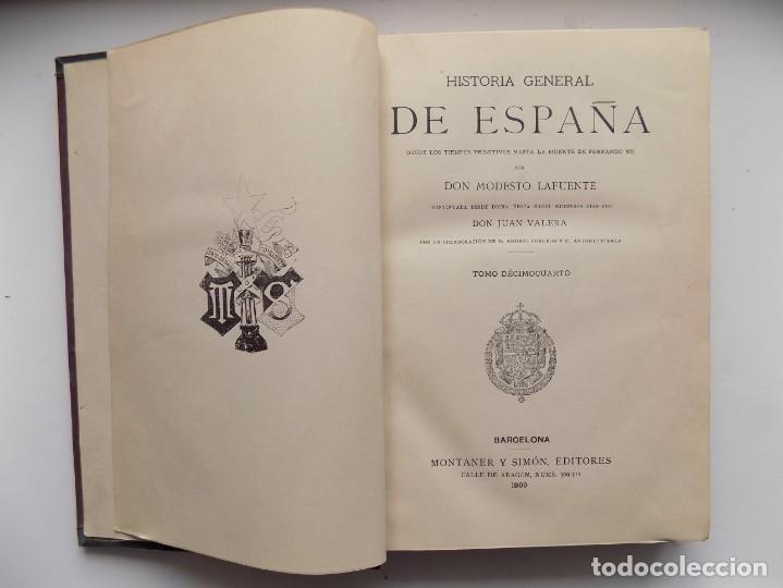 Libros antiguos: LIBRERIA GHOTICA. LUJOSA EDICIÓN DE LAFUENTE.HISTORIA DE ESPAÑA.1889.MONTANER Y SIMON. XIV.GRABADOS - Foto 4 - 263719535