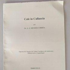 Libros antiguos: CALE IN CALLAECIA - DR.A.A.MENDEZ CORREA - SEPARATA DEL ANUARIO DEL CUERPO FACULTATIVO DE ARCHIVEROS. Lote 263770230