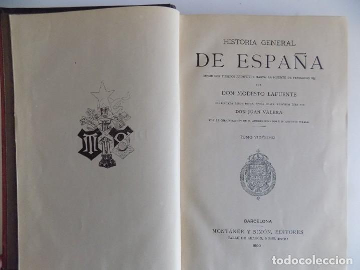 Libros antiguos: LIBRERIA GHOTICA. LUJOSA EDICIÓN DE LAFUENTE.HISTORIA DE ESPAÑA.1890.MONTANER Y SIMON. XX. - Foto 3 - 264490139