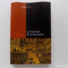 Libri antichi: LIBRERIA GHOTICA. DORIS MORENO. LA INVENCION DE LA INQUISICIÓN. 2004. PRIMERA EDICIÓN.. Lote 264835474