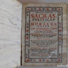 Libros antiguos: LIBRERIA GHOTICA. FRANCISCO GARAU. DECLAMACIONES SACRAS, POLITICAS Y MORALES.1695. PERGAMINO. Lote 265496954