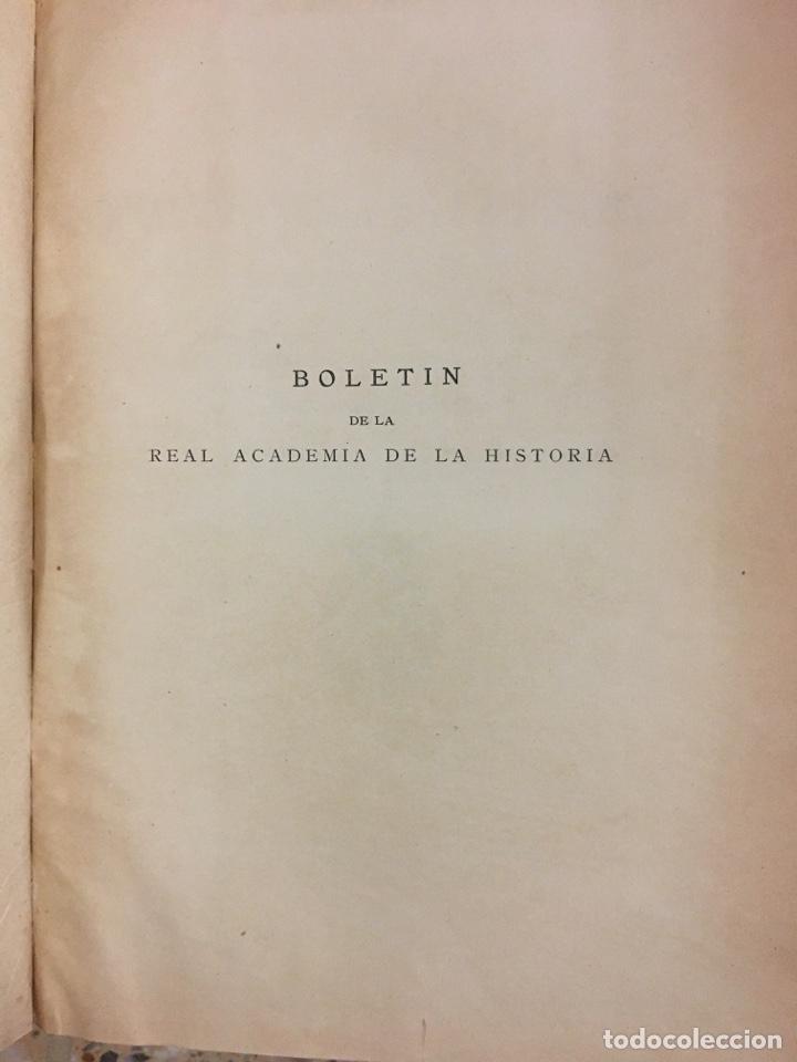 Libros antiguos: Boletín de la real academia de la historia 1929/1933 - Foto 5 - 266934989