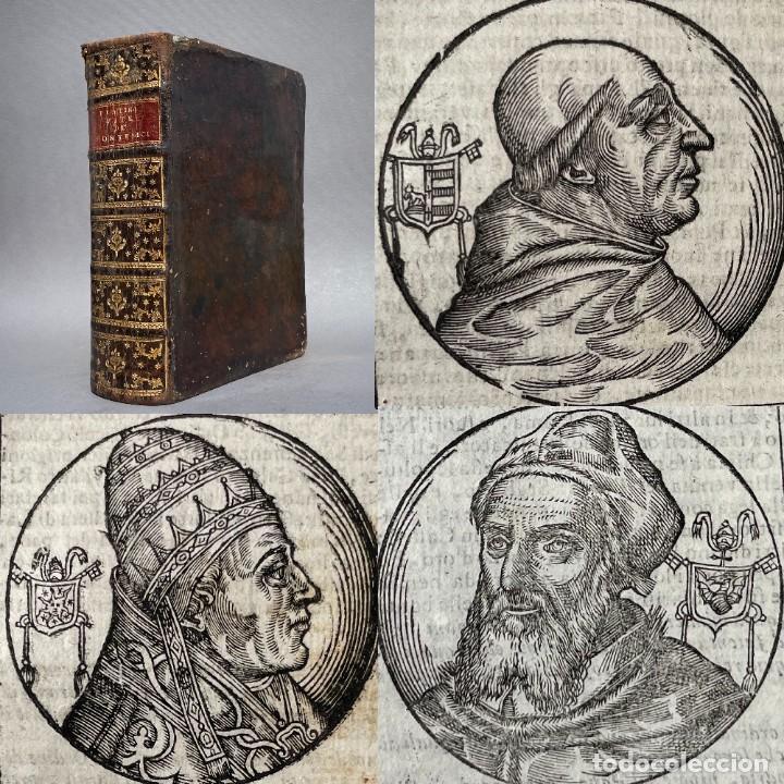 1701 - VIDA DE LOS PAPAS - CIENTOS DE GRABADOS DE CADA UNO DE LOS PAPAS CON SU BIOGRAFIA - HISTORIA (Libros antiguos (hasta 1936), raros y curiosos - Historia Antigua)