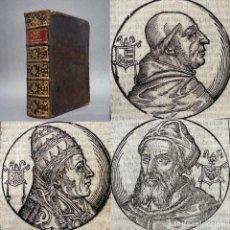 Libri antichi: 1701 - VIDA DE LOS PAPAS - CIENTOS DE GRABADOS DE CADA UNO DE LOS PAPAS CON SU BIOGRAFIA - HISTORIA. Lote 267095449