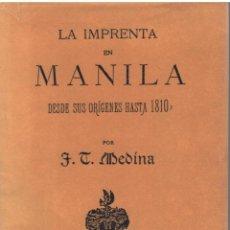 Libri antichi: LA IMPRENTA EN MANILA POR J T MEDINA 2 TOMOS SANTIAGO DE CHILE 1894 Y 1904. Lote 175795609