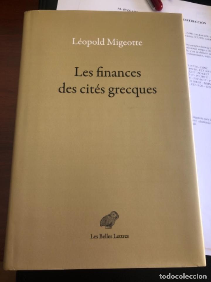 LES FINANCES DES CITES GRECQUES MIGEOTTE (Libros antiguos (hasta 1936), raros y curiosos - Historia Antigua)