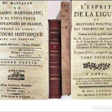 Libros antiguos: AÑO 1783 Y 1790: 2 LIBROS DEL SIGLO XVIII SOBRE HISTORIA:LA LIGA. LA MASACRE.... Lote 267454039