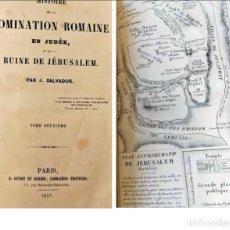 Libros antiguos: AÑO 1847: HISTORIA DEL DOMINIO ROMANO EN JUDEA Y LA RUINA DE JERUSALÉN.. Lote 267483209