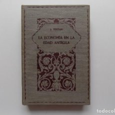 Libros antiguos: LIBRERIA GHOTICA. J. TOUTAIN. LA ECONOMIA EN LA EDAD ANTIGUA. 1929. MAPAS. PRIMERA EDICIÓN.. Lote 267789259
