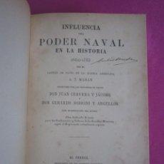 Libros antiguos: PODER NAVAL EN LA HISTORIA MAHAN EL FERROL AÑO 1901. Lote 268773454