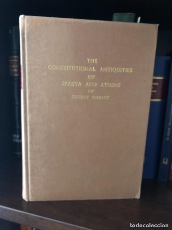THE CONSTITUTIONAL ANTIQUITIES OF SPARTA AND ATHENS GILBERT (Libros antiguos (hasta 1936), raros y curiosos - Historia Antigua)