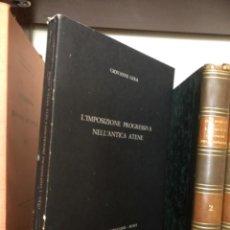 Livros antigos: L'IMPOSIZIONE PROGRESSIVA NELL'ANTICA ATENE GERA. Lote 268810564