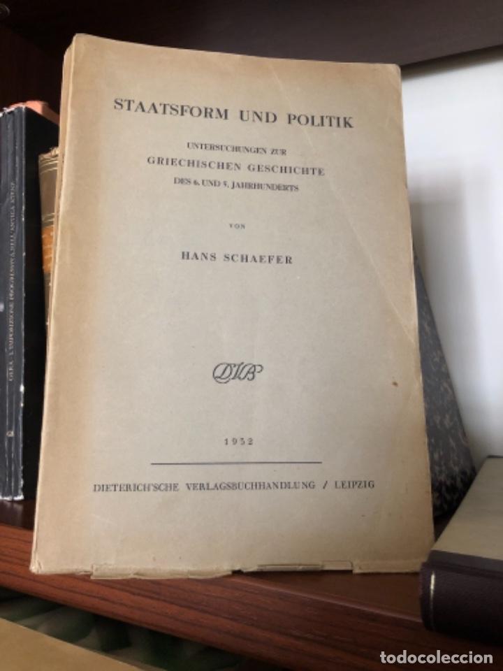STAATSFORM UND POLITIK UNTERSUCHUNGEN ZUR GRIECHISCHEN GESCHICHTE DES 6 UND 5 JAHRHUNDERTS (Libros antiguos (hasta 1936), raros y curiosos - Historia Antigua)