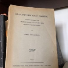 Libros antiguos: STAATSFORM UND POLITIK UNTERSUCHUNGEN ZUR GRIECHISCHEN GESCHICHTE DES 6 UND 5 JAHRHUNDERTS. Lote 268812134