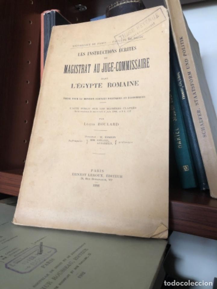 LES INSTRUCTIONS ECRITES DU MAGISTRAT AU JUGE-COMMISSAIRE DANS L'EGYPTE ROMAIN (Libros antiguos (hasta 1936), raros y curiosos - Historia Antigua)
