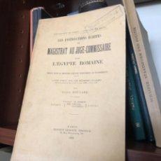 Libros antiguos: LES INSTRUCTIONS ECRITES DU MAGISTRAT AU JUGE-COMMISSAIRE DANS L'EGYPTE ROMAIN. Lote 268813784