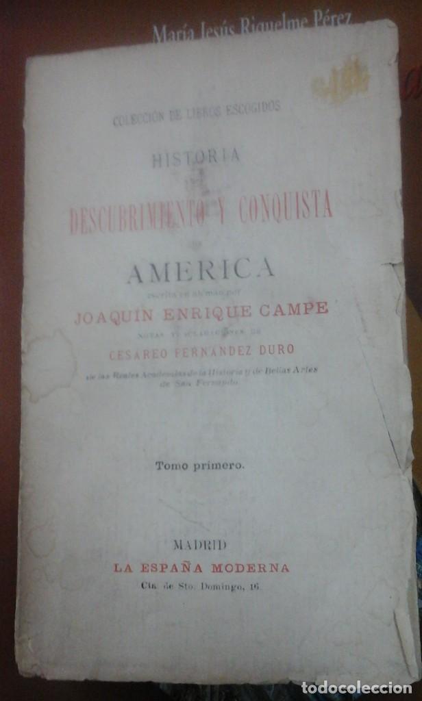HISTORIA, DESCUBRIMIENTO Y CONQUISTA DE AMÉRICA. TOMO PRIMERO (MADRID, 1895) (Libros antiguos (hasta 1936), raros y curiosos - Historia Antigua)