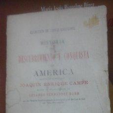 Libros antiguos: HISTORIA, DESCUBRIMIENTO Y CONQUISTA DE AMÉRICA. TOMO PRIMERO (MADRID, 1895). Lote 269126673