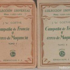 Libros antiguos: LIBRO .. CAMPAÑA DE FRANCIA Y CERCO DE MAGUNCIA - GOETHE, J.W. - (2 VOLÚMENES) - MADRID 1928. Lote 269136138