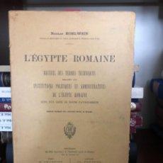 Libros antiguos: L'ÉGYPTE ROMAINE HOHLWEIN. Lote 270106118