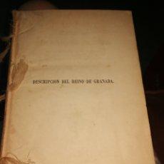 Libros antiguos: LIBRO 1860 DESCRIPCION DEL REINO DE GRANADA. Lote 270345593