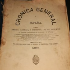 Libros antiguos: LIBRO 1869 CRONICA GENERAL DE ESPAÑA ALMERIA. Lote 270346108