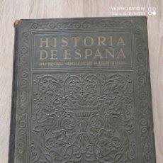 Libros antiguos: HISTORIA DE ESPAÑA .. Lote 271152893