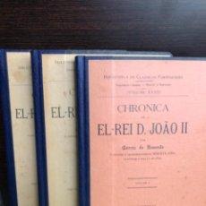 Libros antiguos: CHRONICA DE EL-REI D. JOÃO II RESENDE 1902. Lote 272028763
