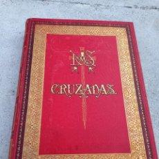 Libros antiguos: ESPECTACULAR LIBRO HISTORIA DE LAS CRUZADAS, POR M.MICHAUD TOMO II 1887. Lote 274658453