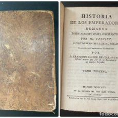 Libros antiguos: HISTORIA DE LOS EMPERADORES ROMANOS. MR. CREVIER. TOMO III. MADRID, 1795. PAGS: 442. Lote 274758848