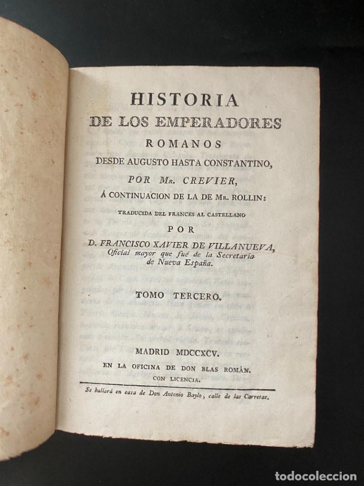 Libros antiguos: HISTORIA DE LOS EMPERADORES ROMANOS. MR. CREVIER. TOMO III. MADRID, 1795. PAGS: 442 - Foto 4 - 274758848