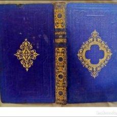 Libros antiguos: AÑO 1865: AVENTURAS Y CONQUISTAS DE HERNÁN CORTÉS EN MÉXICO. LIBRO DEL SIGLO XIX.. Lote 293637658