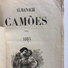 Libros antiguos: ALMANACH CAMÕES PARA 1883. EDITORA EMPREZA DO SEMANÁRIO O CAMÕES. EN PORTUGUÉS. MUY ESCASO. Lote 276609918