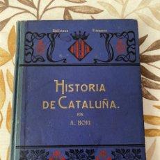 Libros antiguos: HISTORIA DE CATALUÑA (A. BORI, 1910). Lote 276667793